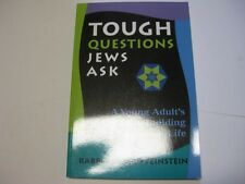 Tough Questions Jews Ask: A Young Person's Guide to Building a Jewish Life