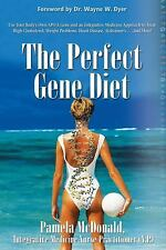 The Perfect Gene Diet: Use Your Body's Own APO E Gene to Treat High Cholesterol,