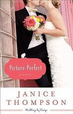 Weddings by Design: Picture Perfect : A Novel 1 by Janice Thompson (2013,...