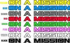 1 X On A Mission Truck Car Land Rover Off Road 4x4 Decal Sticker VW Camper