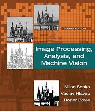 IMAGE PROCESSING, ANALYSIS, AND MACHINE VISION - NEW HARDCOVER BOOK