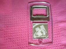 Hilton hotel inn key chain key tag Rome Airport - Bottle Opener - MAKE OFFER