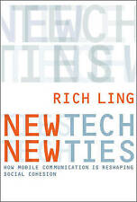 New Tech, New Ties, Ling, Rich, Very Good, Paperback