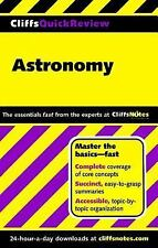 CliffsQuickReview Astronomy by Cliffs Notes Staff and Charles J. Peterson...