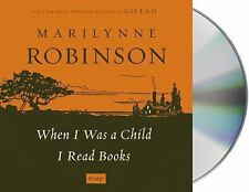 When I Was a Child I Read Books Essays Audiobook on CD by Marilynne Robinson NEW