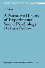 A Narrative History of Experimental Social Psychology: The Lewin Tradition (Rece
