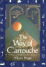 The Way of Cartouche: An Oracle of Ancient Egyptian Magic, Murry Hope, Good,  Bo