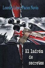 El Ladrón de Secretos by Lourdes Navío (2014, Paperback)