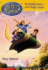 The Hidden Stairs and the Magic Carpet (Secrets of Droon), Tony Abbott