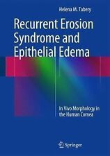 Recurrent Erosion Syndrome and Epithelial Edema : In Vivo Morphology in the...