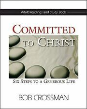 Committed to Christ: Adult Readings and Study Book: Six Steps to a Generous Life
