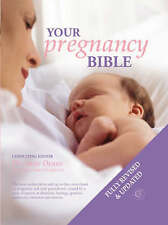 Your Pregnancy Bible: The Experts' Guide... Anne Deans Hardback Book