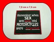 Remember When Sex...,Aufnäher,Patch,Aufbügler,Chopper,Biker,Iron On,Harley,Badge
