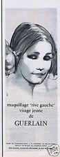 "Publicité Advertising 056 1965 Guerlain maquillage ""rive gauche"""