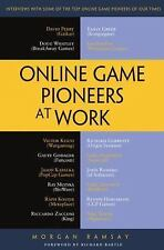 Online Game Pioneers at Work by Morgan Ramsay (2015, Paperback, New Edition)