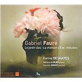 Gabriel Faure - Fauré: Le jardin clos; La chanson d'Eve; Mélodies (2009)