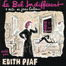 EDITH PIAF -  La Bel Indifferent (One Act Play of Jean Cocteau) CD