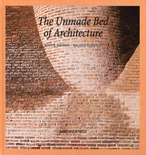 The Unmade Bed of Architecture,Matti K. Makinen, Malcolm Quantrill,New Book mon0