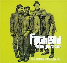 Fathead-Twenty Years Deep - The Very Best Of Fathead 1992-2012 CD NEW