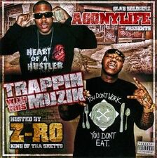 Trappin With This Muzik [PA] by Agonylife/Z-Ro (CD, Jul-2010, Oarfin) NEW