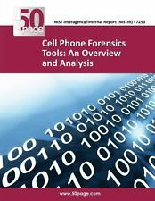 Cell Phone Forensics Tools: an Overview and Analysis by nist (2013, Paperback)