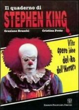 "Il quaderno di Stephen King. Vita opere idee del ""re dell'horror"". Polistampa"
