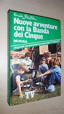 ENID BLYTON: NUOVE AVVENTURE CON LA BANDA DEI CINQUE. MURSIA 1980 1aE TV RAGAZZI