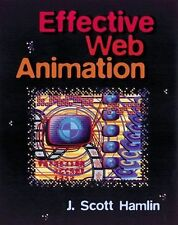 NEW - Effective Web Animation: Advanced Techniques for the Web with Other
