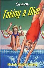 Taking a Dive by Michelle Martin Bossley (Paperback, 2000)