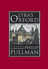 Lyra's Oxford (His Dark Materials), Pullman, Philip Hardback Book