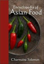 Encyclopedia Of Asian Food by Solomon, Charmaine