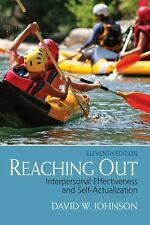 Reaching Out: Interpersonal Effectiveness and Self-Actualization (11th Edition),
