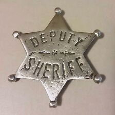 DEPUTY SHERIFF SIX POINT STAR BADGE BADGES OF THE  OLD WEST) FREE SHIPPING