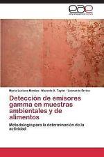 Detecci�n de Emisores Gamma en Muestras Ambientales y de Alimentos by Errico...
