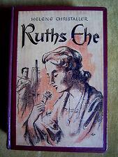 """""""Ruths Ehe"""" von Helene Christaller"""