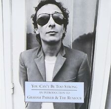 Graham Parker & The Rumour You Can't Be Too Strong CD NEW SEALED