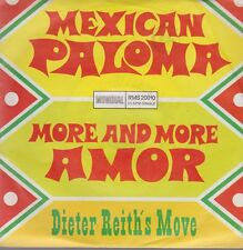 Dieter Reith`s Move Mexican Paloma / More And More Amor 60`s Mondial 7""
