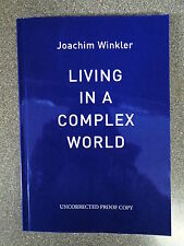 LIVING IN A COMPLEX WORLD by JOACHIM WINKLER-PEN, PLOT & PIXEL 2015 *PROOF COPY*
