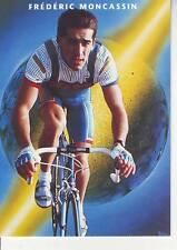 CYCLISME carte FREDERIC MONCASSIN (équipe CASTORAMA ) 1992