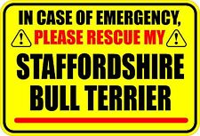 IN EMERGENCY RESCUE STAFFORDSHIRE BULL TERRIER STICKER