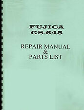 Fuji Fujica GS645, GS-645 Camera Repair Manual
