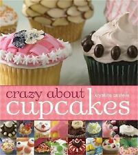 Crazy about Cupcakes by Krystina Castella (2006, Paperback)