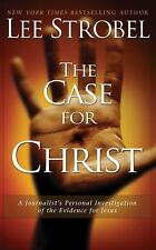 The Case for Christ : A Journalist's Personal Investigation of the Evidence for