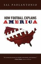 How Football Explains America, Sal Paolantonio, Good Book