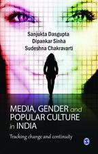 Media, Gender, and Popular Culture in India: Tracking Change and Conti-ExLibrary