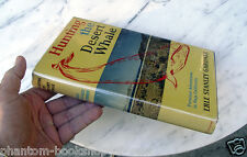 Erle Stanley Gardner HUNTING THE DESERT WHALE inscribed to neice