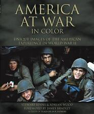 New America at War in Color : Unique Images of the American Experience in World