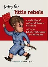 Tales for Little Rebels: A Collection of Radical Children's Literature, , Good B