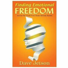 Finding Emotional Freedom: Access the Truth Your Brain Already Knows, Jetson, Da