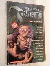 TUTTE LE STORIE DI FRANKENSTEIN Stephen Jones Newton Nuovi Best Sellers 1996 di